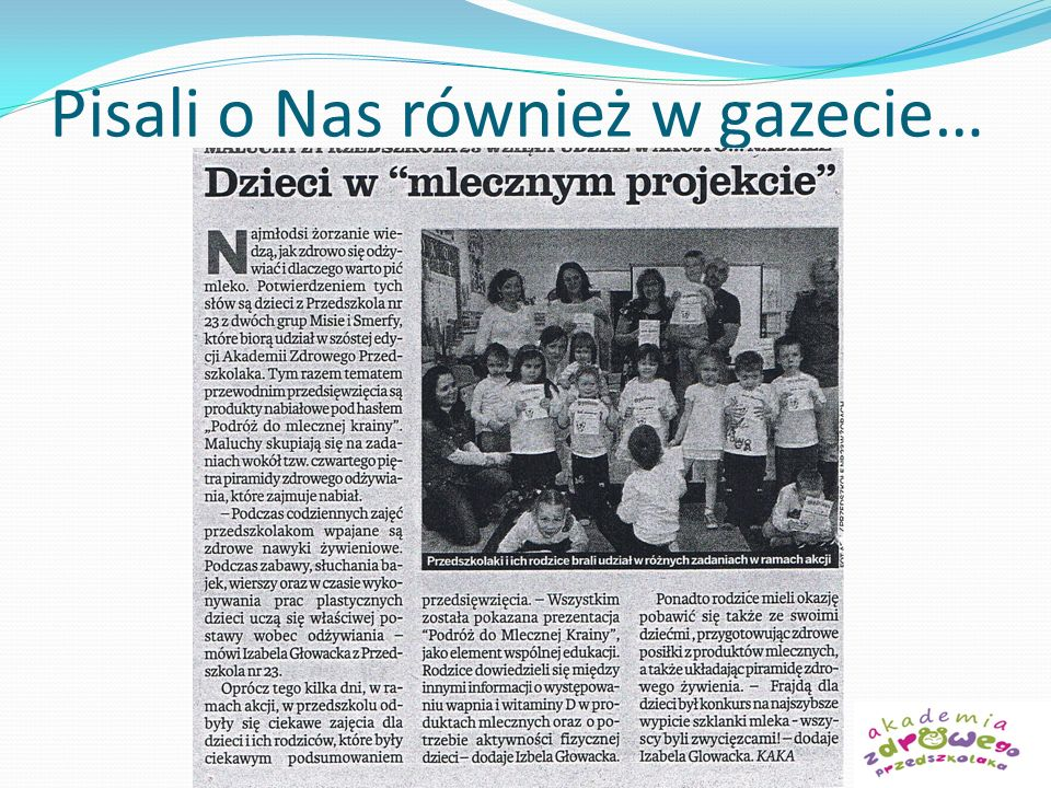 Pisali o Nas również w gazecie…