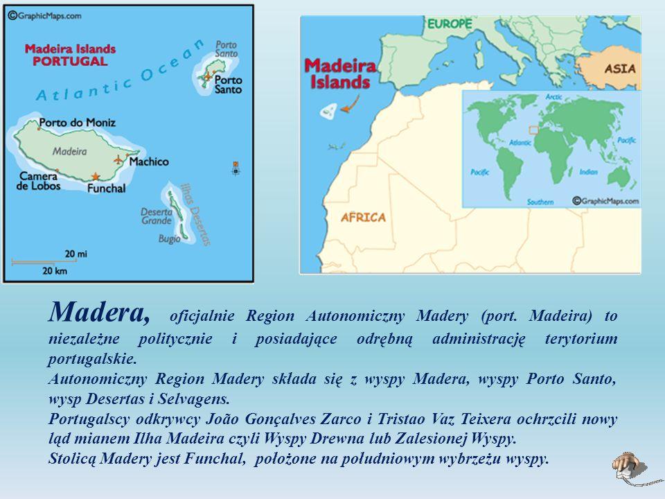 Madera, oficjalnie Region Autonomiczny Madery (port.