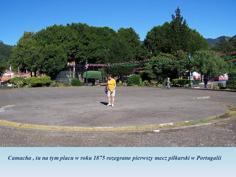 Camacha, tu na tym placu w roku 1875 rozegrano pierwszy mecz piłkarski w Portugalii