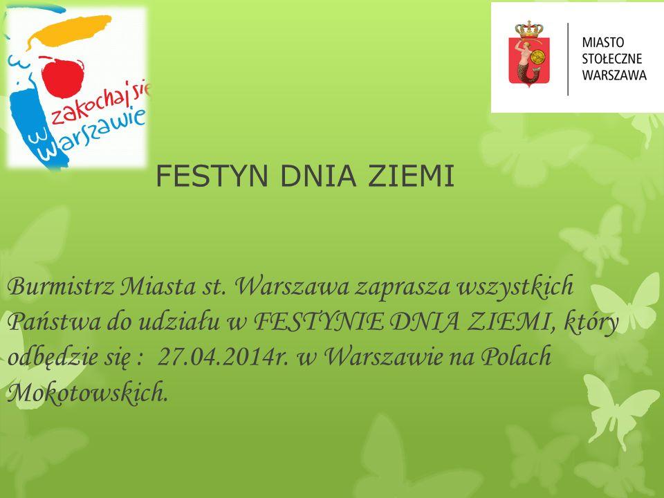 FESTYN DNIA ZIEMI Burmistrz Miasta st.