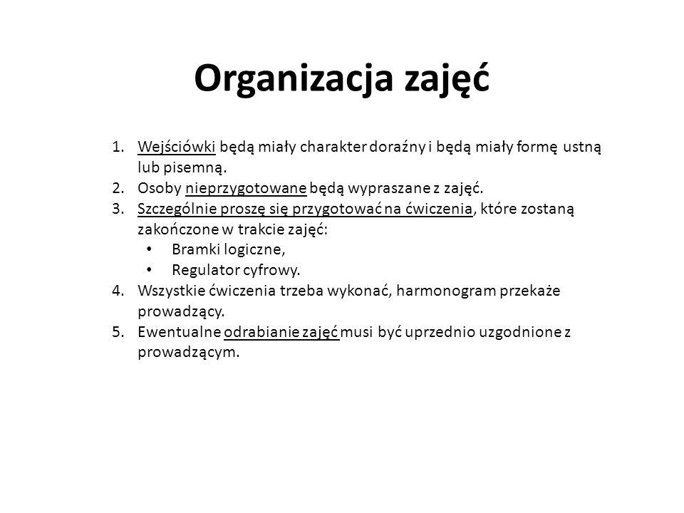 Organizacja zajęć 1.Wejściówki będą miały charakter doraźny i będą miały formę ustną lub pisemną. 2.Osoby nieprzygotowane będą wypraszane z zajęć. 3.S