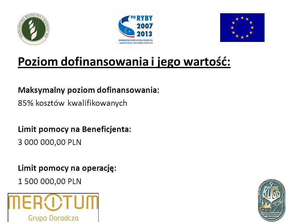 Poziom dofinansowania i jego wartość: Maksymalny poziom dofinansowania: 85% kosztów kwalifikowanych Limit pomocy na Beneficjenta: 3 000 000,00 PLN Limit pomocy na operację: 1 500 000,00 PLN