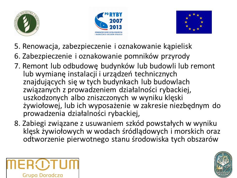 5. Renowacja, zabezpieczenie i oznakowanie kąpielisk 6.