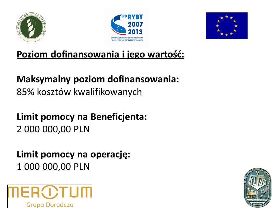 Poziom dofinansowania i jego wartość: Maksymalny poziom dofinansowania: 85% kosztów kwalifikowanych Limit pomocy na Beneficjenta: 2 000 000,00 PLN Limit pomocy na operację: 1 000 000,00 PLN
