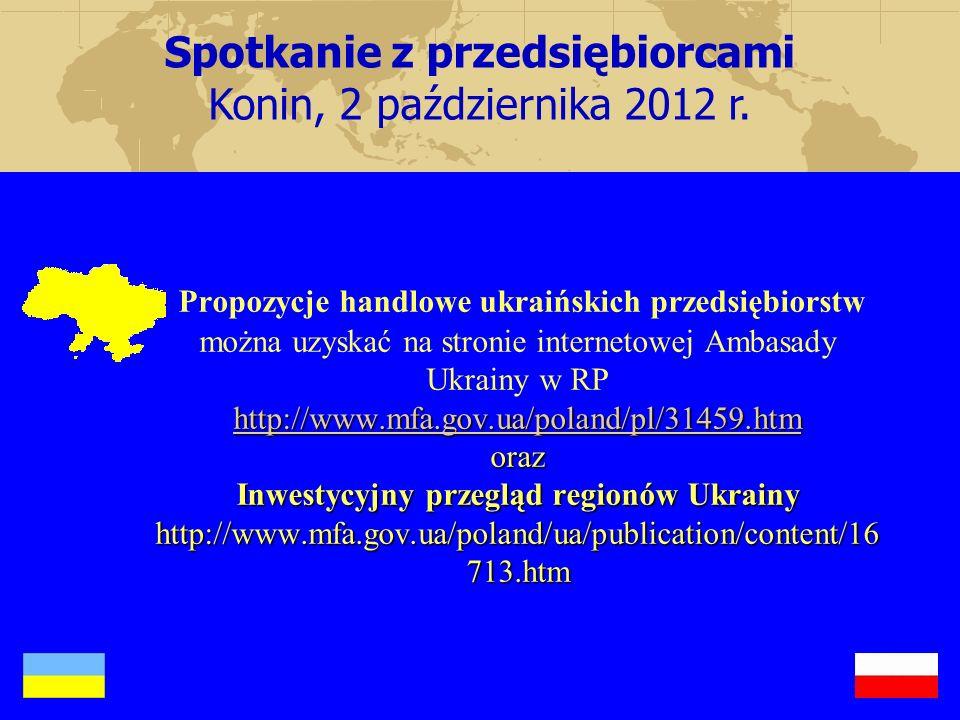 http://www.mfa.gov.ua/poland/pl/31459.htm http://www.mfa.gov.ua/poland/pl/31459.htm oraz Inwestycyjny przegląd regionów Ukrainy http://www.mfa.gov.ua/
