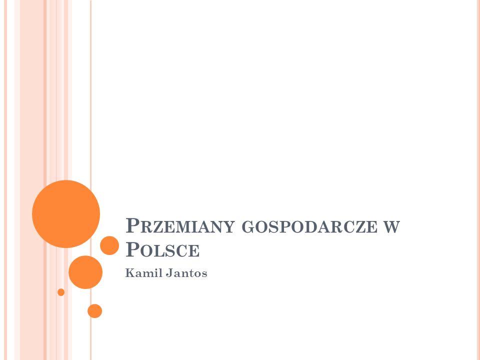 P RZEMIANY GOSPODARCZE W P OLSCE Kamil Jantos