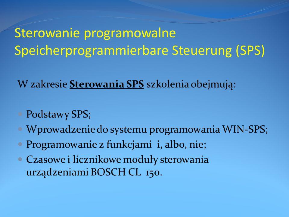 Sterowanie programowalne Speicherprogrammierbare Steuerung (SPS) W zakresie Sterowania SPS szkolenia obejmują: Podstawy SPS; Wprowadzenie do systemu programowania WIN-SPS; Programowanie z funkcjami i, albo, nie; Czasowe i licznikowe moduły sterowania urządzeniami BOSCH CL 150.