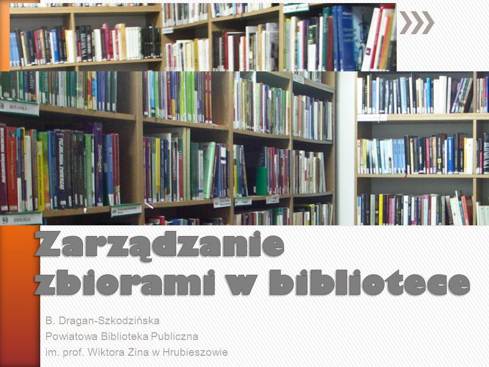 B. Dragan-Szkodzińska Powiatowa Biblioteka Publiczna im. prof. Wiktora Zina w Hrubieszowie