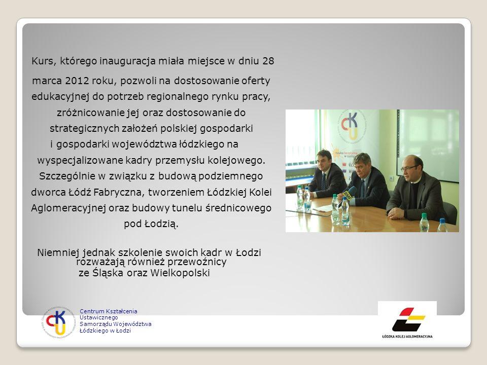 Kurs, którego inauguracja miała miejsce w dniu 28 marca 2012 roku, pozwoli na dostosowanie oferty edukacyjnej do potrzeb regionalnego rynku pracy, zró