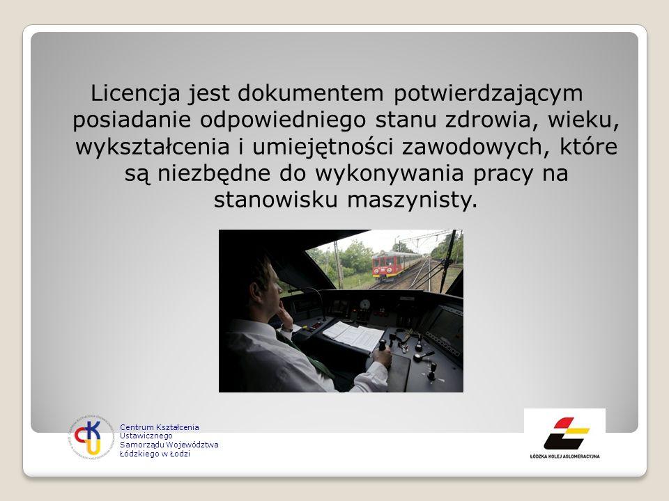 Licencja jest dokumentem potwierdzającym posiadanie odpowiedniego stanu zdrowia, wieku, wykształcenia i umiejętności zawodowych, które są niezbędne do