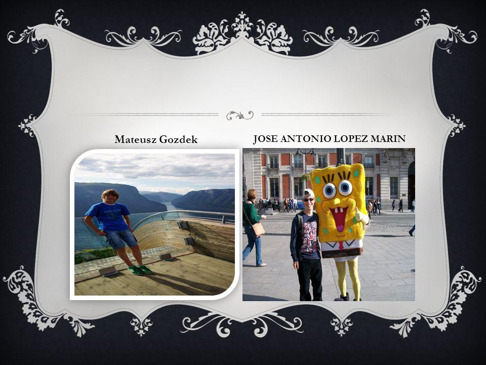 Mateusz Gozdek JOSE ANTONIO LOPEZ MARIN