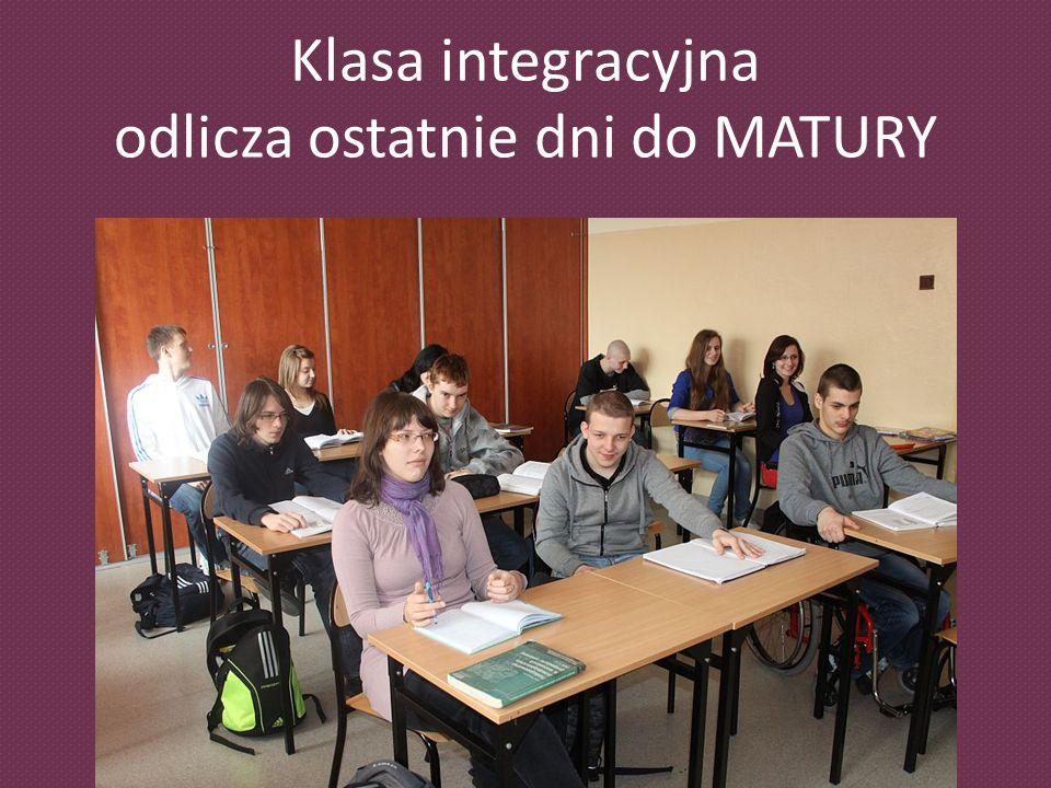 Klasa integracyjna odlicza ostatnie dni do MATURY