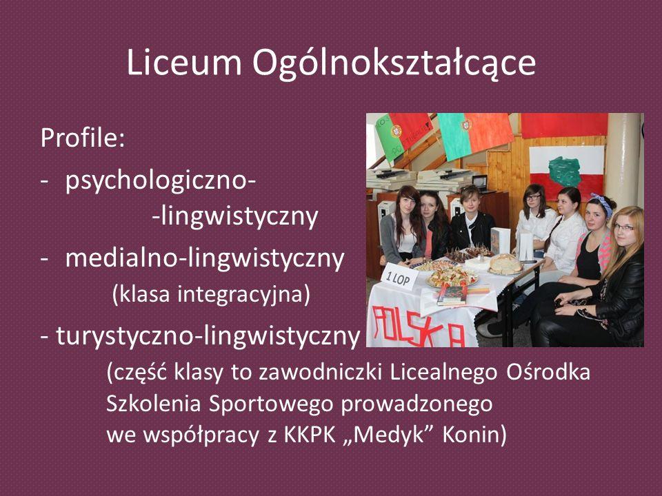 Liceum Ogólnokształcące Profile: -psychologiczno- -lingwistyczny -medialno-lingwistyczny (klasa integracyjna) - turystyczno-lingwistyczny (część klasy to zawodniczki Licealnego Ośrodka Szkolenia Sportowego prowadzonego we współpracy z KKPK Medyk Konin)