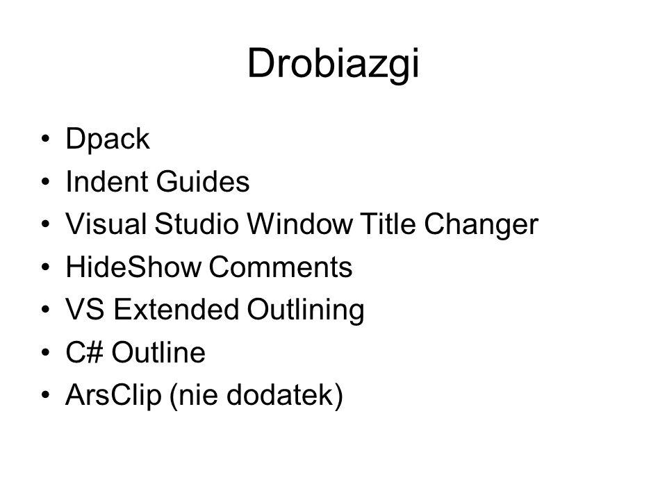 DPack Numbered bookmarks prawy Alt + Shift + cyfra, przywoływanie prawy Alt + Ctrl + cyfra Wyszukiwanie funkcji Alt + G Wyszukiwanie plików Alt + U guzik Collapse All Projects nad listą w solution HideShow Comments Schowaj komentarze xml desc, Ctrl + num * + num * Schowaj wszystko, Ctrl + Shift + num – Visual Studio Window Title Changer gdy pracujesz na kilku projektach, porównujesz itp.