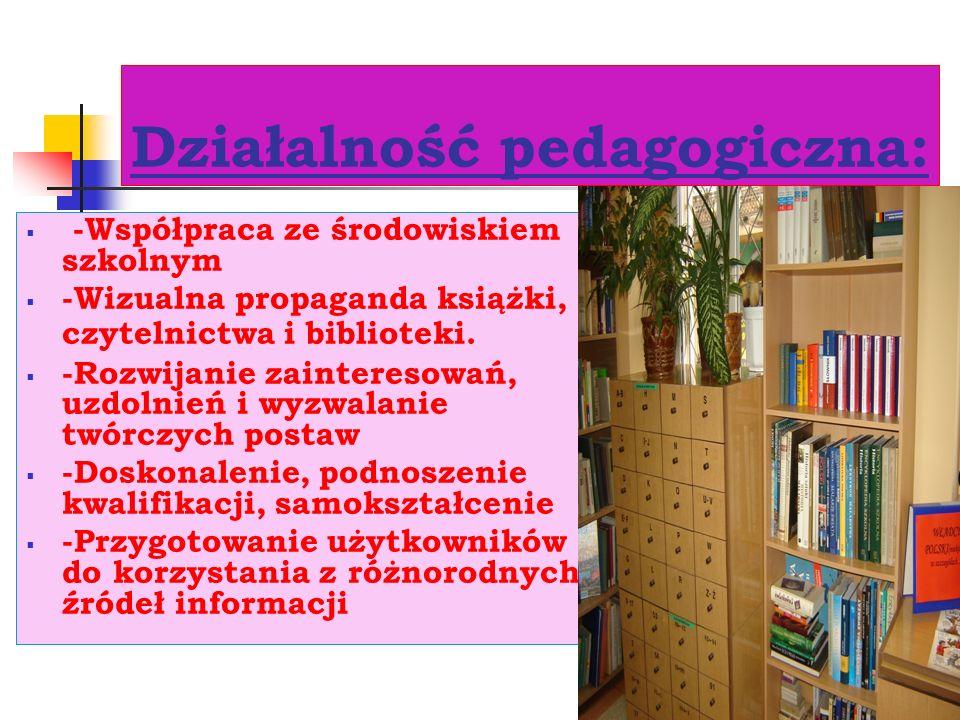 9 Działalność dydaktyczna: lekcje biblioteczne przeprowadzane w klasach pierwszych: Biblioteka szkolna, jej zbiory i warsztat informacyjny indywidualny instruktaż wystawki okolicznościowe