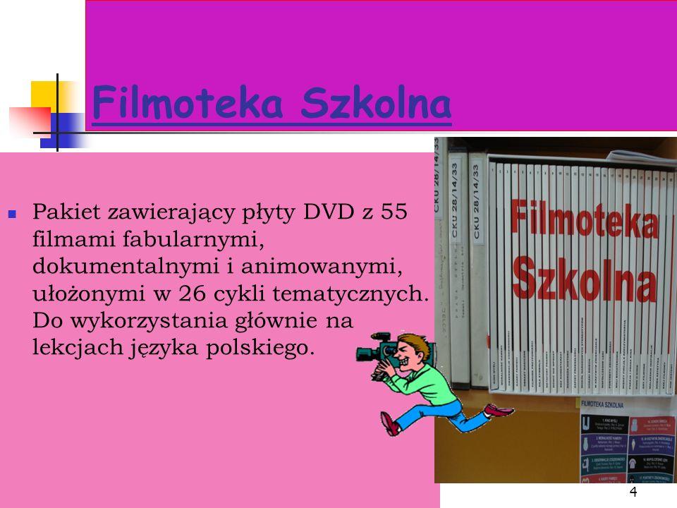 4 Filmoteka Szkolna Pakiet zawierający płyty DVD z 55 filmami fabularnymi, dokumentalnymi i animowanymi, ułożonymi w 26 cykli tematycznych.