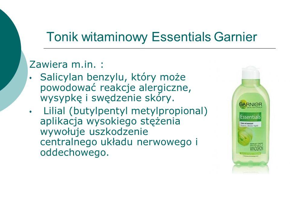 Tonik witaminowy Essentials Garnier Zawiera m.in. : Salicylan benzylu, który może powodować reakcje alergiczne, wysypkę i swędzenie skóry. Lilial (but