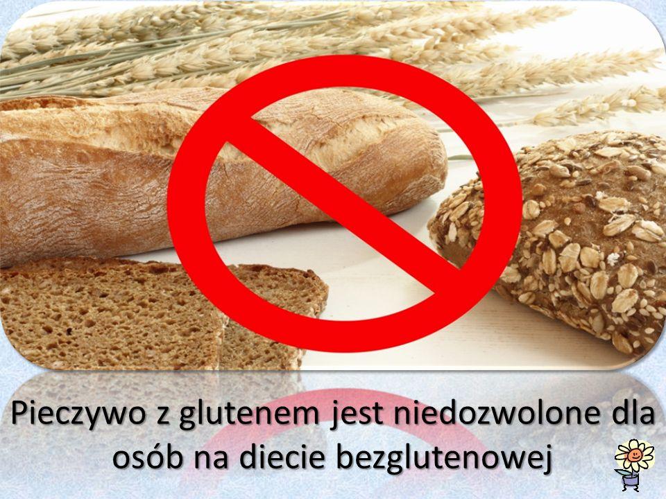 Pieczywo z glutenem jest niedozwolone dla osób na diecie bezglutenowej