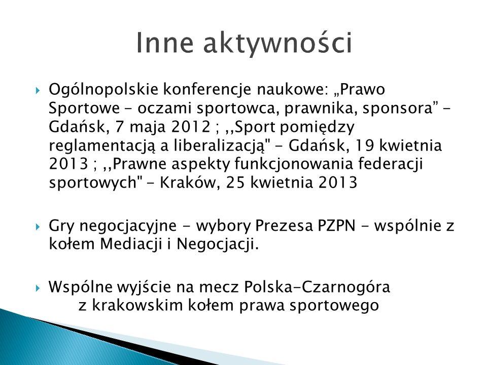 Ogólnopolskie konferencje naukowe: Prawo Sportowe - oczami sportowca, prawnika, sponsora - Gdańsk, 7 maja 2012 ;,,Sport pomiędzy reglamentacją a liber