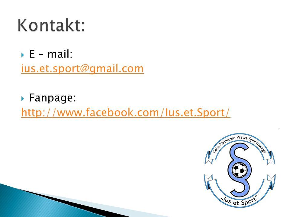 E – mail: ius.et.sport@gmail.com Fanpage: http://www.facebook.com/Ius.et.Sport/