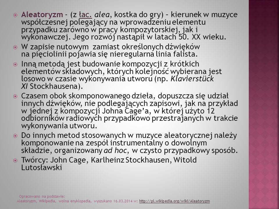 Aleatoryzm - (z łac.