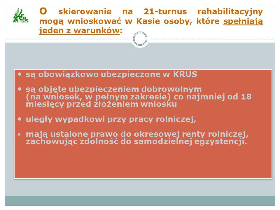 są obowiązkowo ubezpieczone w KRUS są objęte ubezpieczeniem dobrowolnym (na wniosek, w pełnym zakresie) co najmniej od 18 miesięcy przed złożeniem wni