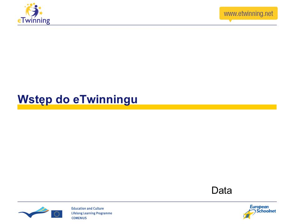 Wstęp do eTwinningu Data