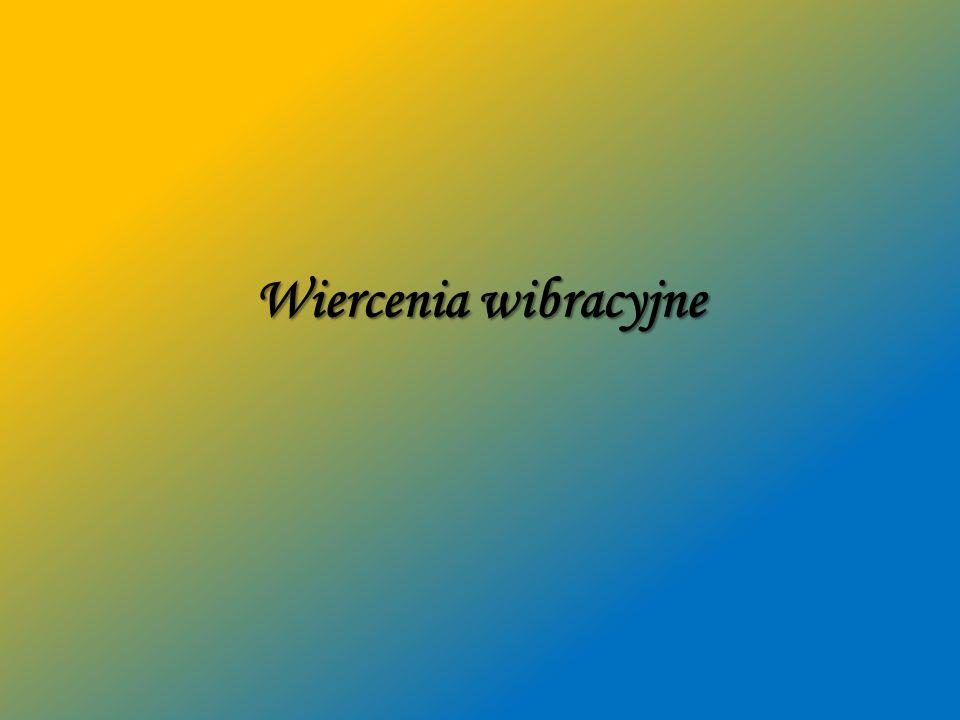 Wiercenia wibracyjne