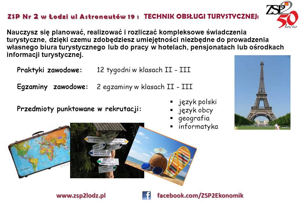 ZSP Nr 2 w Łodzi ul Astronautów 19 : ZSP Nr 2 w Łodzi ul Astronautów 19 : TECHNIK OBSŁUGI TURYSTYCZNEJ: Nauczysz się planować, realizować i rozliczać