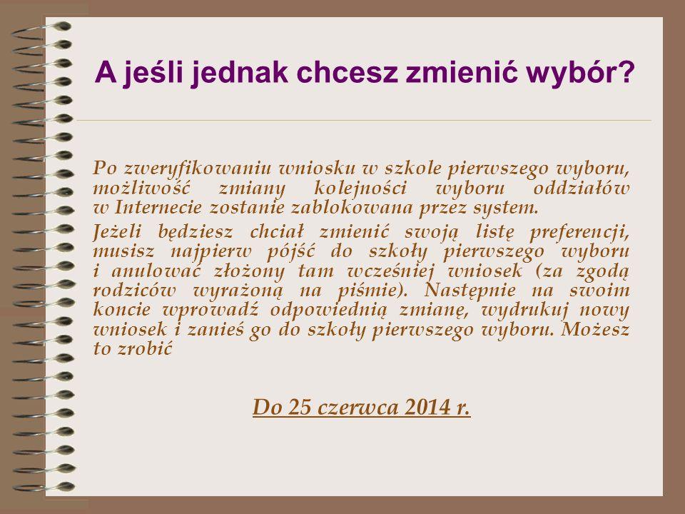 Wniosek do szkoły to też dokument drukowany z internetu!!! Do dnia 2 lipca 2014 r. kopie poniżej wymienionych dokumentów, poświadczonych przez gimnazj