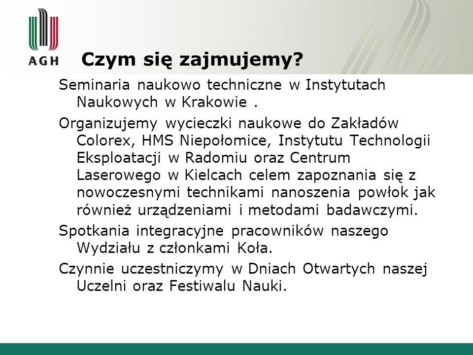 Czym się zajmujemy. Seminaria naukowo techniczne w Instytutach Naukowych w Krakowie.