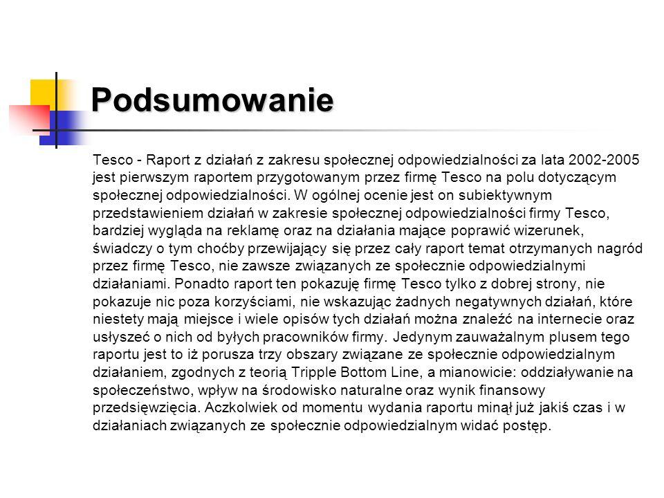 Podsumowanie Tesco - Raport z działań z zakresu społecznej odpowiedzialności za lata 2002-2005 jest pierwszym raportem przygotowanym przez firmę Tesco