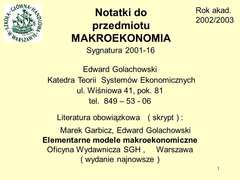 1 Edward Golachowski Katedra Teorii Systemów Ekonomicznych ul.