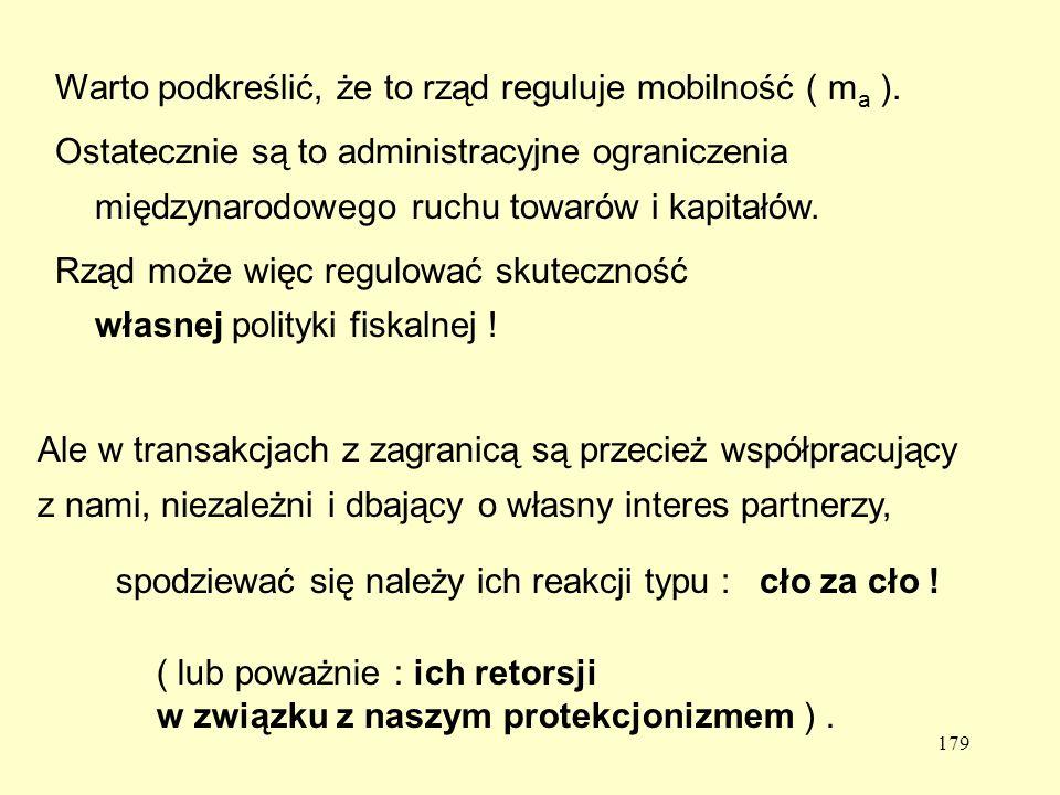 179 Warto podkreślić, że to rząd reguluje mobilność ( m a ).