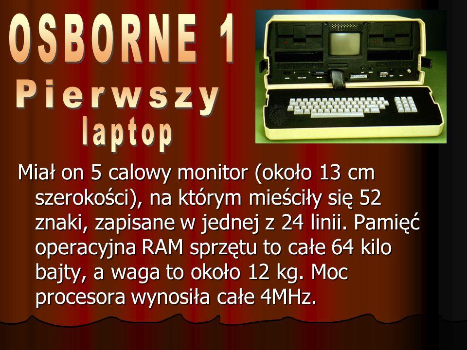 Komputer ten, zawierał zainstalowany już m.in.
