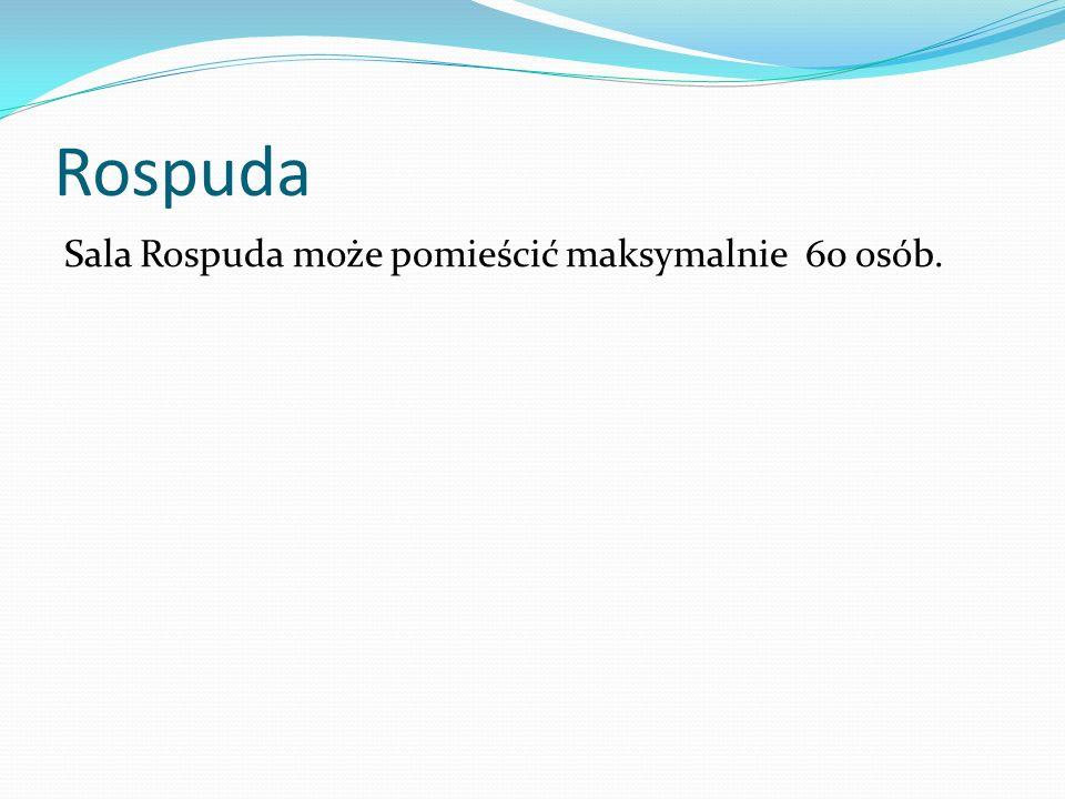 Rospuda Sala Rospuda może pomieścić maksymalnie 60 osób.