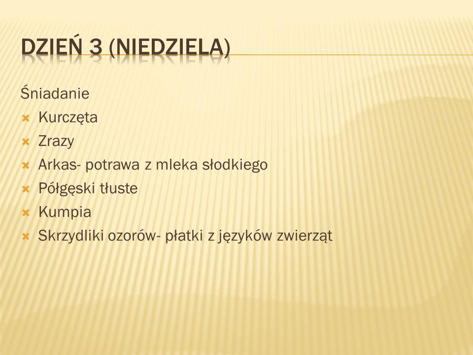 Obiad Dziczyzna- comber Bigos Chołodziec litewski Barszcz królewski Chłodnik zabielany Karpie szlachetne Flądry Rydze świeże, solone