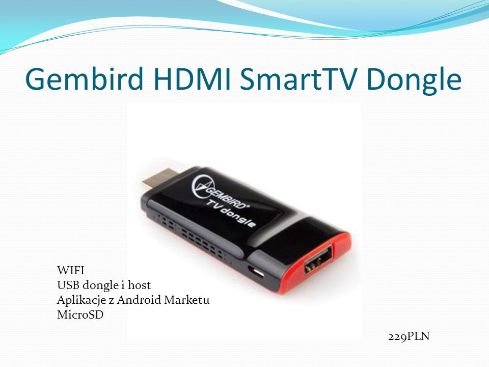 Gembird HDMI SmartTV Dongle 229PLN WIFI USB dongle i host Aplikacje z Android Marketu MicroSD