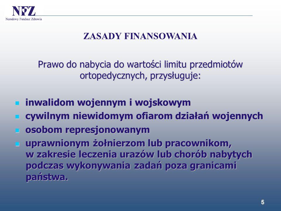 na zaopatrzenie w wyroby medyczne: przedmioty ortopedyczne oraz środki pomocnicze przeznaczył w roku 2013 - 57 mln 800 PLN, natomiast w planie finansowym oddziału zarezerwowano na rok 2014 - 71 mln 300 PLN.