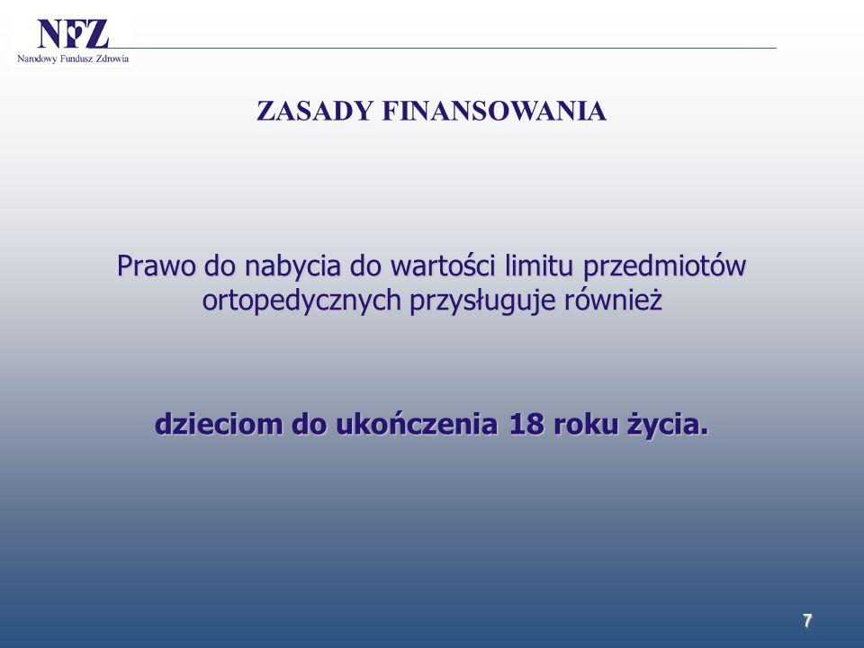 18 załącznik nr 11 do zarządzenia nr 58/2009/DSOZ Prezesa NFZ obowiązuje do dnia 30 czerwca 2014 r.