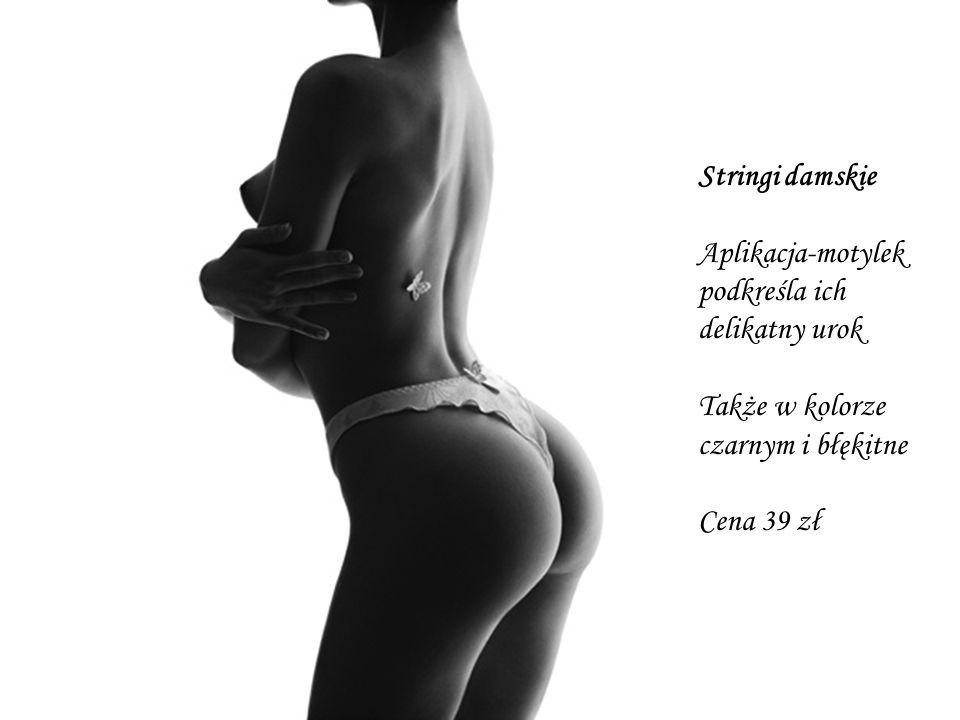 Stringi damskie Aplikacja-motylek podkreśla ich delikatny urok Także w kolorze czarnym i błękitne Cena 39 zł