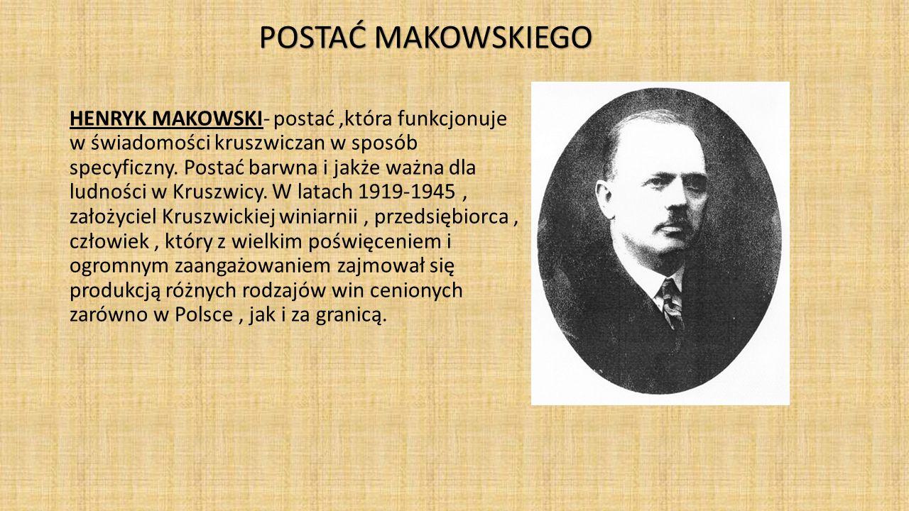 HENRYK MAKOWSKI- postać,która funkcjonuje w świadomości kruszwiczan w sposób specyficzny. Postać barwna i jakże ważna dla ludności w Kruszwicy. W lata