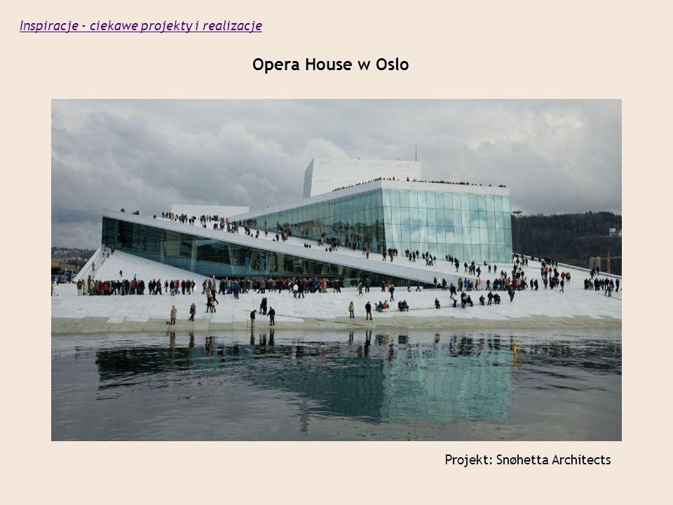 Opera House w Oslo Projekt: Snøhetta Architects Inspiracje - ciekawe projekty i realizacje