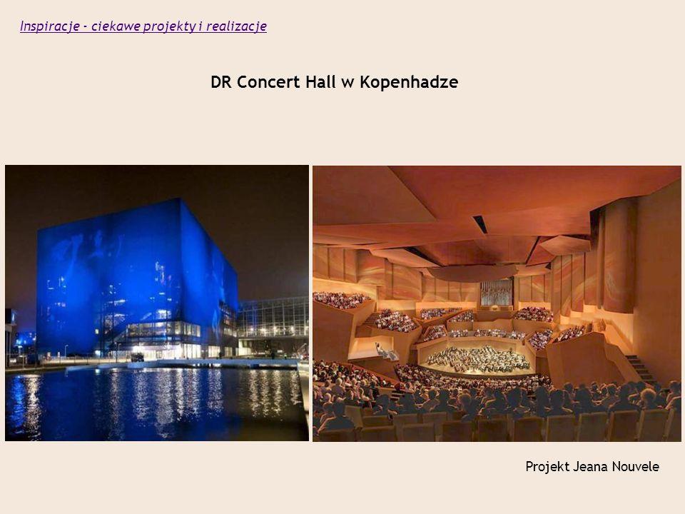 DR Concert Hall w Kopenhadze Projekt Jeana Nouvele Inspiracje - ciekawe projekty i realizacje