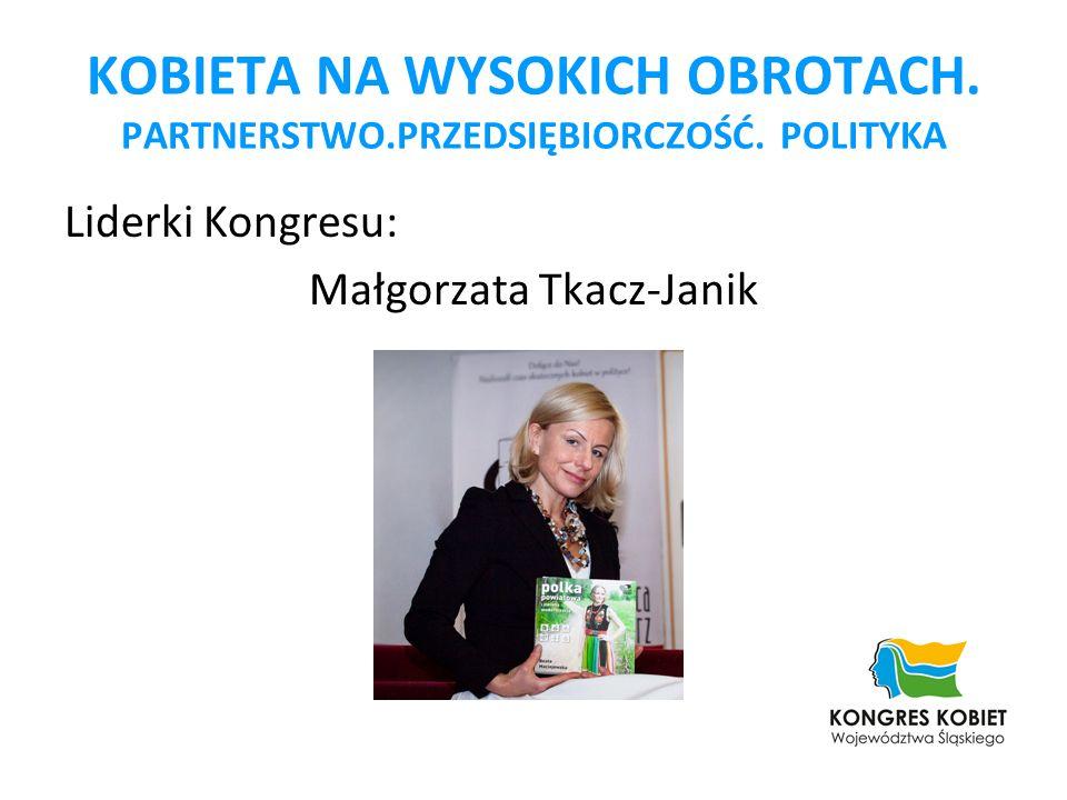 Liderki Kongresu: Małgorzata Tkacz-Janik