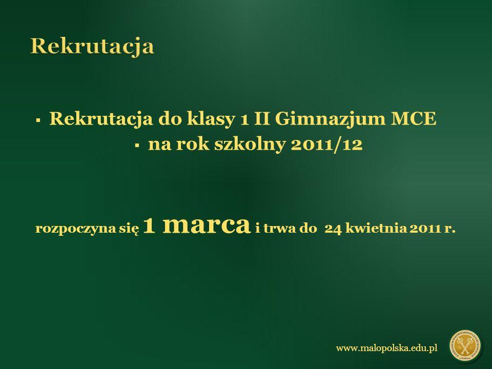 Rekrutacja do klasy 1 II Gimnazjum MCE na rok szkolny 2011/12 rozpoczyna się 1 marca i trwa do 24 kwietnia 2011 r.