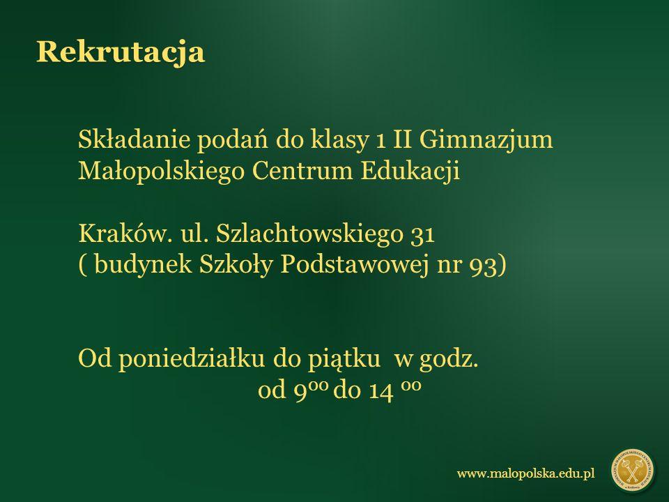 Składanie podań do klasy 1 II Gimnazjum Małopolskiego Centrum Edukacji Kraków.