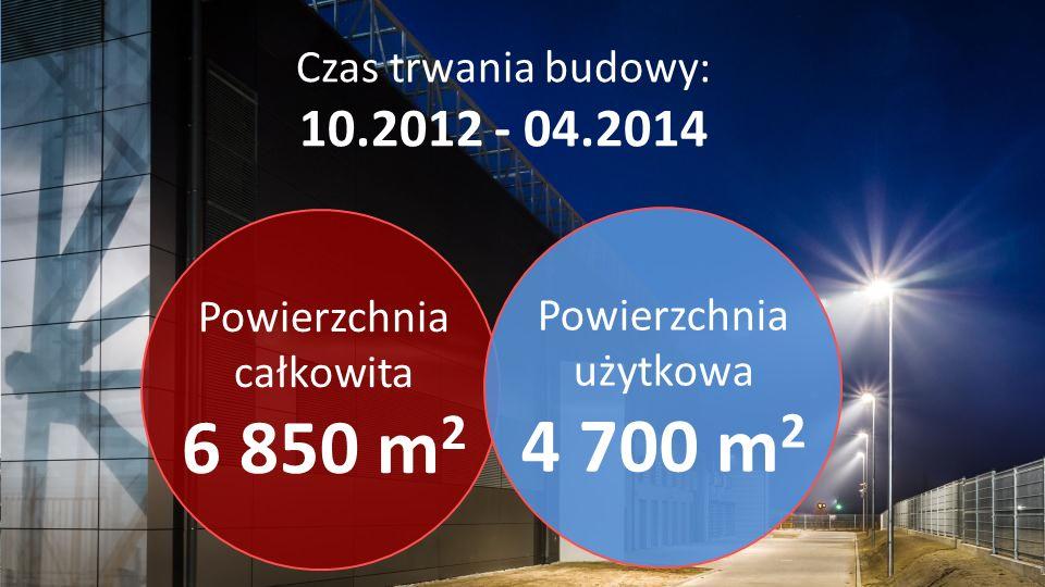 Powierzchnia całkowita 6 850 m 2 Powierzchnia użytkowa 4 700 m 2 Czas trwania budowy: 10.2012 - 04.2014