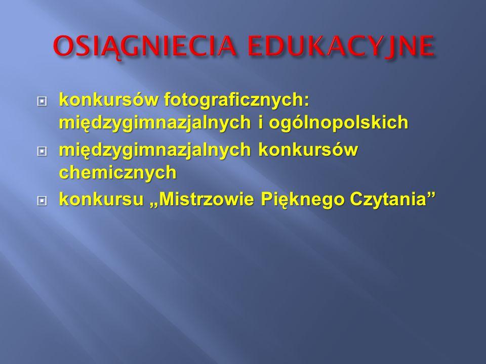 konkursów fotograficznych: międzygimnazjalnych i ogólnopolskich konkursów fotograficznych: międzygimnazjalnych i ogólnopolskich międzygimnazjalnych ko