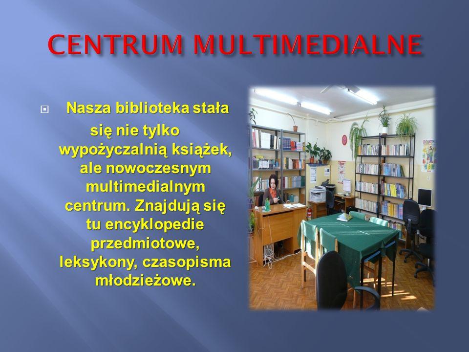 Nasza biblioteka stała się nie tylko wypożyczalnią książek, ale nowoczesnym multimedialnym centrum. Znajdują się tu encyklopedie przedmiotowe, leksyko